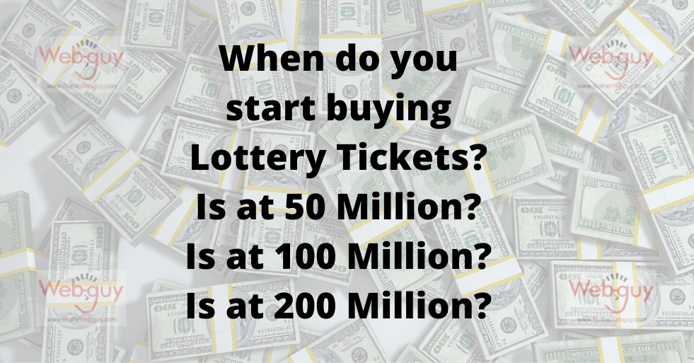 When do you buy Lottery Tickets?